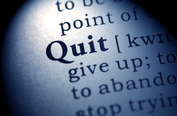 Quit Isn't a Bad Word